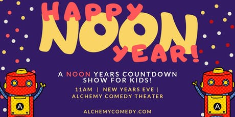 NOON YEARS EVE Countdown and Improv Comedy Show for Kids tickets