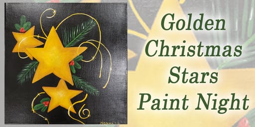 Golden Christmas Stars Paint Night with Norma