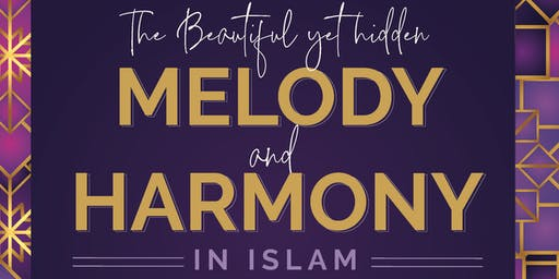 The Beautiful Yet Hidden Melody and Harmony in Islam