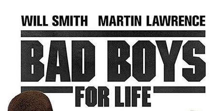 BAD BOYS FOR LIFE.. tickets