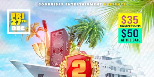 Goodvibes Ent 2nd year  anniversary boat party