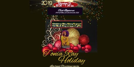 Tonia Ray  Live Band and Community Christmas Party tickets