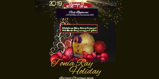 Tonia Ray  Live Band and Community Christmas Party