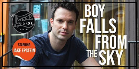 BOY FALLS FROM THE SKY tickets