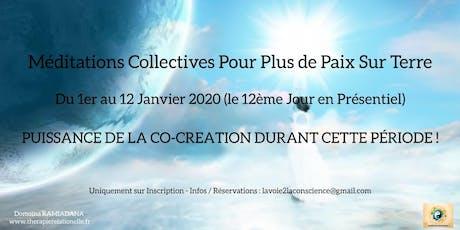 MEDITATION COLLECTIVE POUR PLUS DE PAIX SUR TERRE tickets