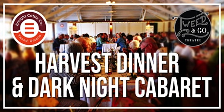 HARVEST DINNER & DARK NIGHT CABARET tickets