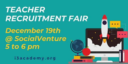 i3 Academy Teacher Recruitment Fair