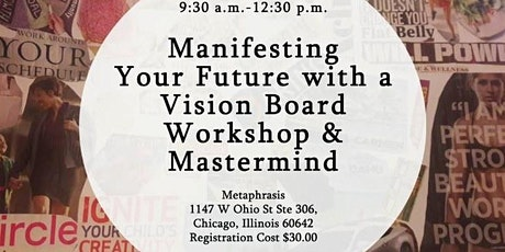 Manifesting Your Future with a Vision Board-Chicago Location tickets