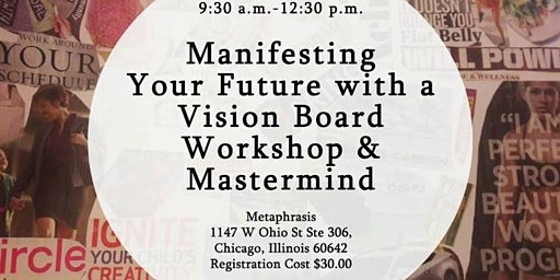 Manifesting Your Future with a Vision Board-Chicago Location