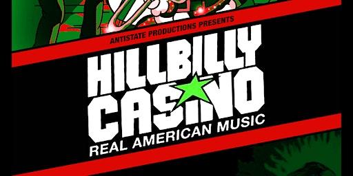 HILLBILLY CASINO  W/ RVG