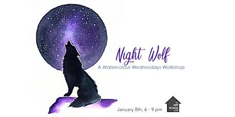 Night Wolf - Watercolour Workshop tickets