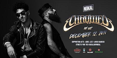 NoKal Presents: Chromeo!! tickets