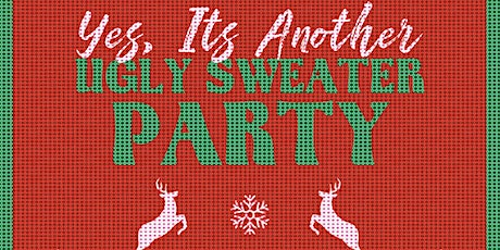 YES, IT'S ANOTHER UGLY SWEATER PARTY tickets
