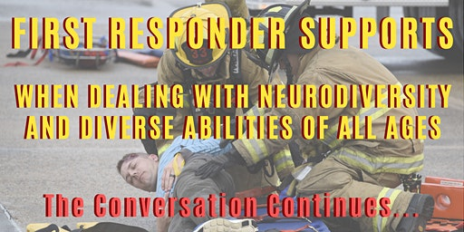 First Responders Supports When Dealing with Neurodiversity