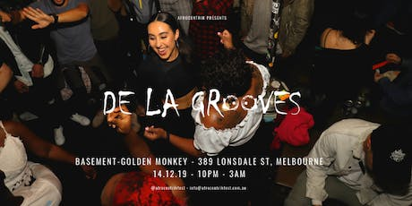 De La Grooves - Close Out Party tickets