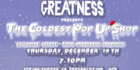 "Greatness Presents ""The Coldest Pop Up Shop"" @ Nojo Kicks tickets"