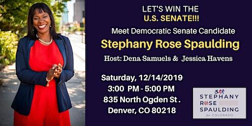 Let's Win the U.S. Senate with Stephany Rose Spaulding