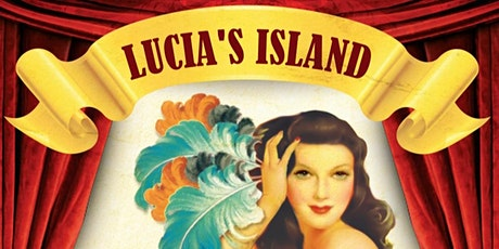 Lucia's Island : Show Me How To Burlesque Tickets