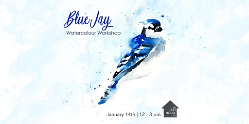 [SOLD OUT] Blue Jay - Watercolour Workshop