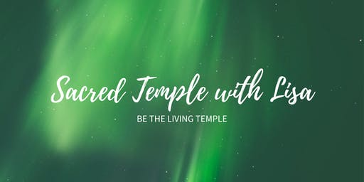 Sacred Temple with Lisa