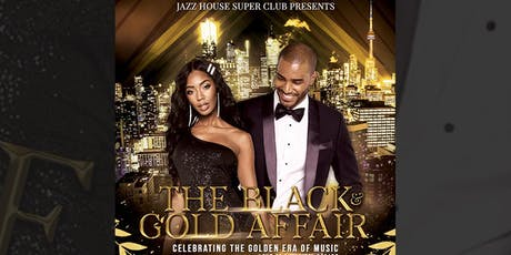 THE BLACK & GOLD AFFAIR CELEBRATING THE END OF THE DECADE tickets