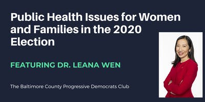 Public Health Issues for Women and Families in the 2020 Election
