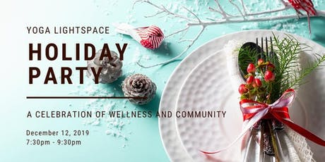 Yoga Lightspace Holiday Party tickets