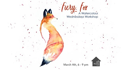 [SOLD OUT] Fiery Fox - Watercolour Workshop tickets