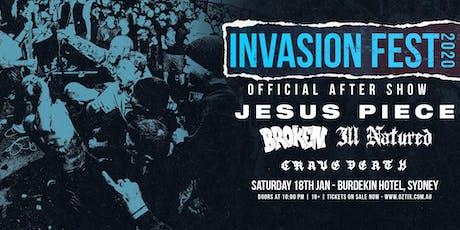 Invasion Fest After Show w/ Jesus Piece tickets