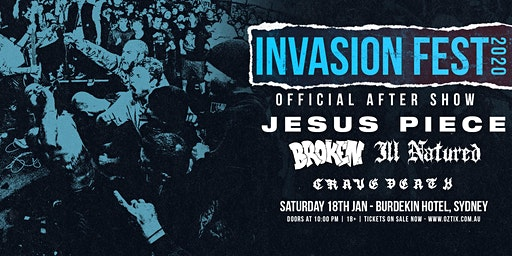 Invasion Fest After Show w/ Jesus Piece