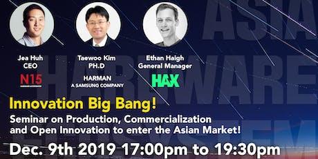 Asia Hardware Ecosystem [Innovation BIGBANG] tickets