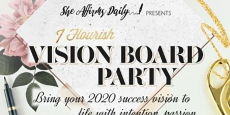 I Flourish 2020 Vision Board Party tickets