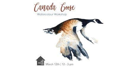 Canada Goose - Watercolour Workshop tickets