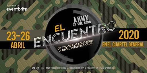 ARMY OF THE LORD ESCUELA EVANGELISMO SOBRENATURAL / CUARTEL GENERAL EL ENCUENTRO 2020