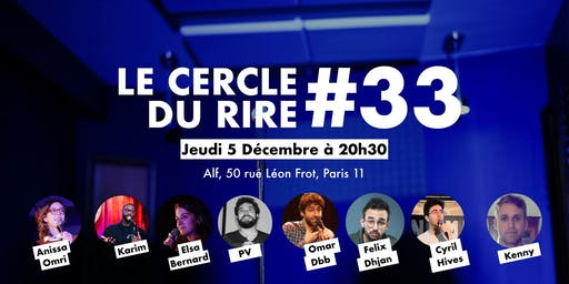 LE CERCLE DU RIRE #33 [STAND-UP COMEDY]