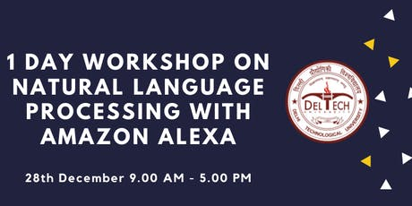 1 Day Workshop in DTU On Natural Language Processing with Amazon Alexa tickets