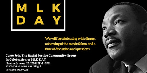 In Honor of MLK Day - Dinner, Selma Showing and Discussion