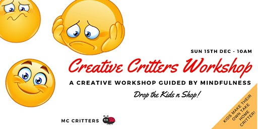 Creative Critters  Workshop