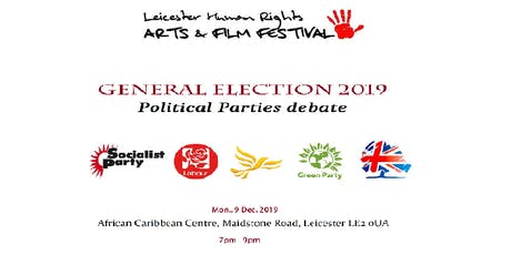 General Election 2019: Political Parties debate tickets