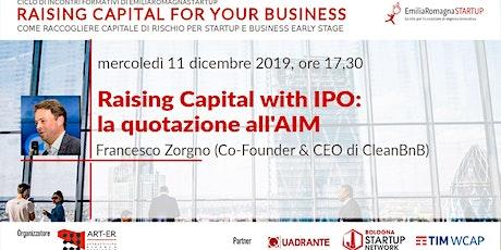 Raising Capital for your Business Chap Vi: Raising Capital with IPO e la quotazione all'AIM biglietti