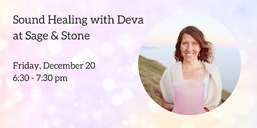 Winter Solstice Sound Healing with Deva Munay