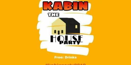 Kabin the House Party