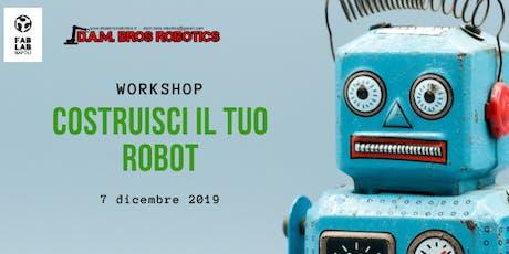 Costruisci il tuo robot - Workshop biglietti