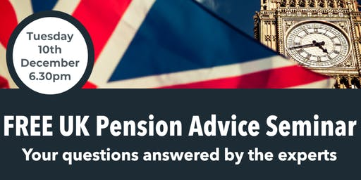 UK Pension Advice Seminar - Your questions answered by the experts