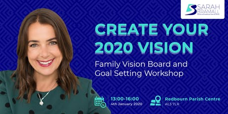 Create Your 2020 Vision. Family Vision Board and Goal Setting Workshop tickets