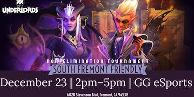 DotA Underlords Tournament - South Fremont Friendly