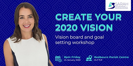 Create Your 2020 Vision. Vision Board and Goal Setting Workshop. tickets
