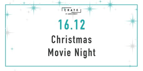 12 days of CRATEMAS - Day 4 Christmas Movie Night tickets