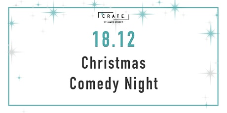 12 days of CRATEMAS - Day 6 Comedy Night tickets