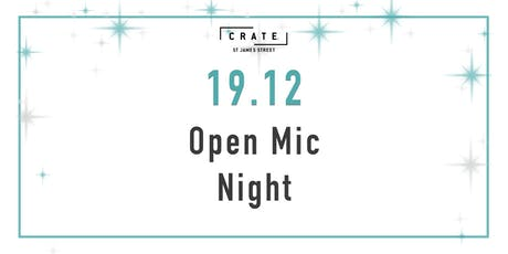 12 days of CRATEMAS - Day 7 Open Mic Night tickets